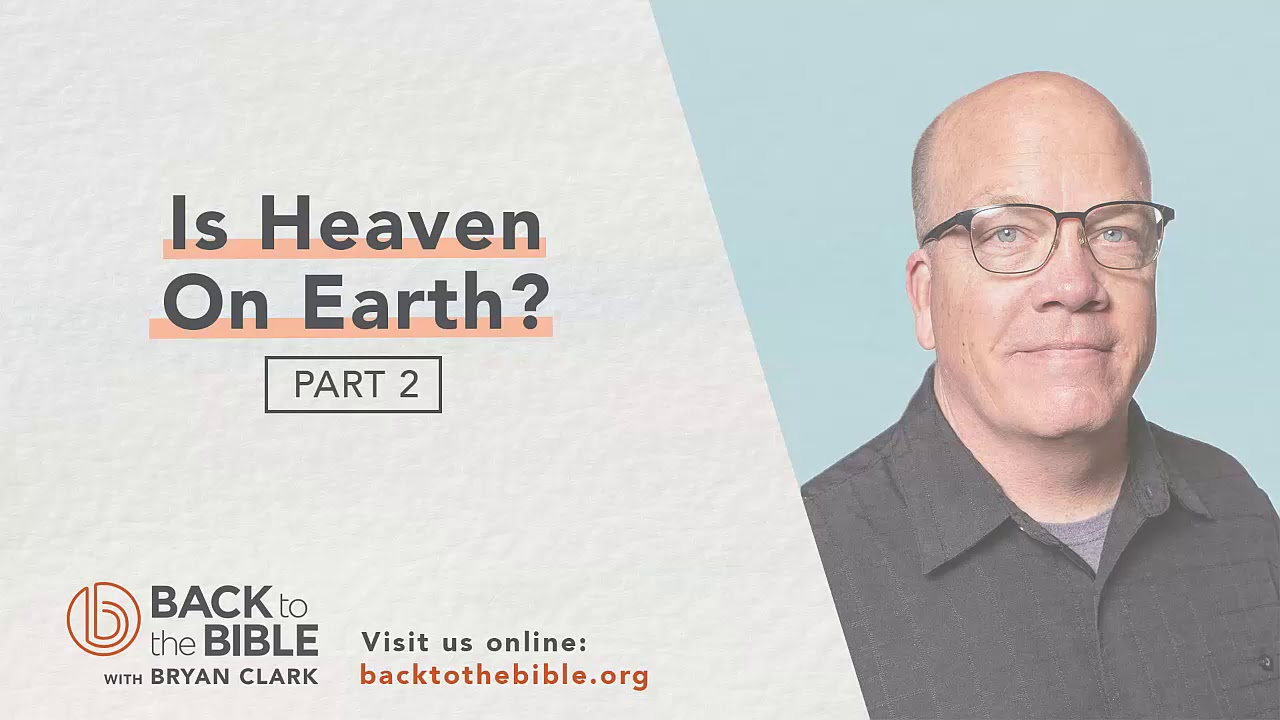 Life After Death - Is Heaven On Earth? pt. 2 - 8 of 12