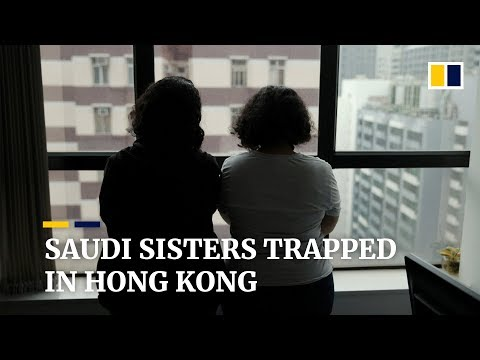 Stranded in Hong Kong, Saudi sisters on run fear for their lives