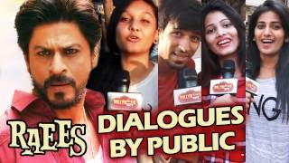 Shahrukh's RAEES DIALOGUES GRIPS The Nation - Public Goes Crazy