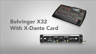 Configuring Behringer X32 With X-Dante Card