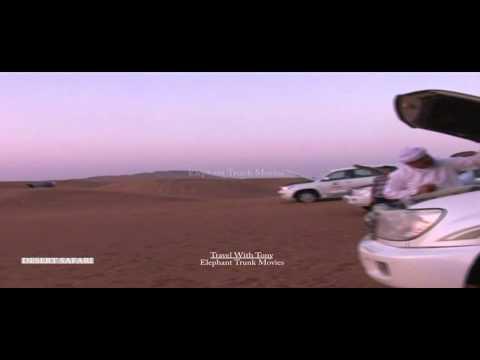 DUBAI VIDEOS-DESERT SAFARI TOUR- TRAVEL TV