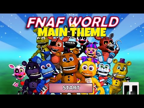 FNaF World Main Menu Theme Song Extended