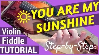 Violin - You Are My Sunshine - Tutorial for Beginners