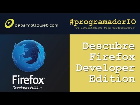 Firefox Developer Edition en #programadorIO