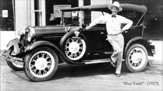 Blue Yodel by Jimmie Rodgers (1927)