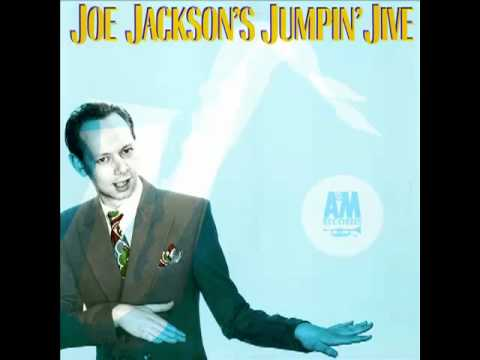 Is you is or is you ain't my baby- Joe Jackson version