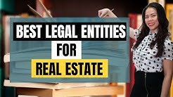 Best Legal Entities for Real Estate