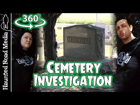 Haunted Cemetery Paranormal Investigation 360 Degree VR