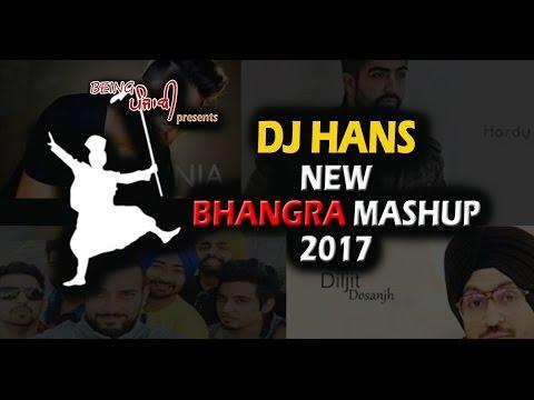 Bhangra Mashup 2017 - Dj Hans | New Punjabi Mashup | Latest Punjabi 12 Minute Bhangra Mashup