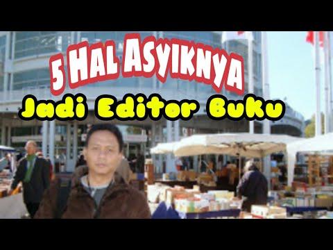 5 Hal Asyiknya Jadi Editor Buku