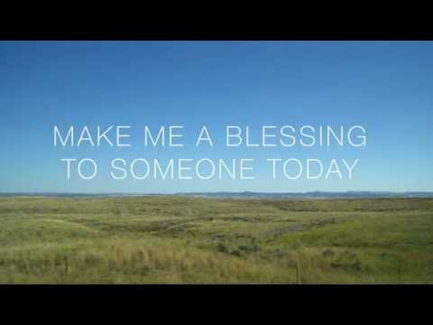 Make Me a Blessing