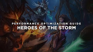 Heroes of the Storm - How to Reduce Lag and Boost & Improve Performance