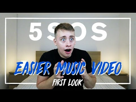 5 Seconds Of Summer | Easier - Music Video (First Look)