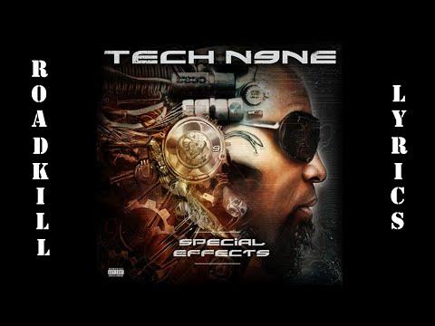 Tech N9ne ft Krizz Kaliko - Roadkill (Lyrics)