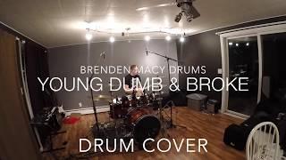Khalid - Drum Cover - Young Dumb & Broke