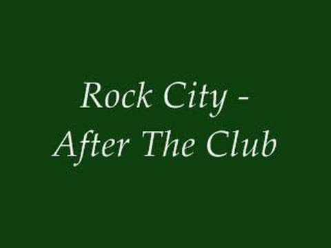 Rock City - After the Club