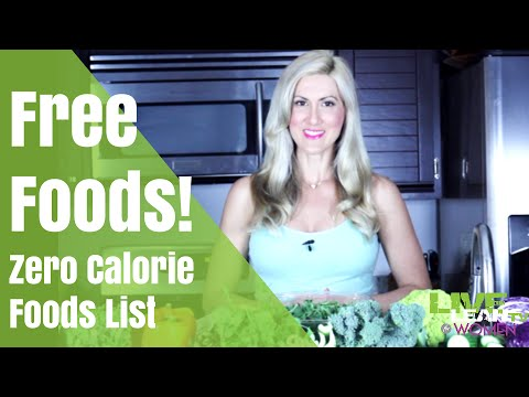 Free Foods Zero Calorie Food List Youtube