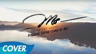 Vũ Cát Tường - Mơ - Acoustic Guitar cover by Rhy