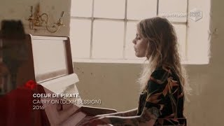 COEUR DE PIRATE - Carry On (DLXM Session 2016 Deluxe Music)
