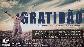 CULTO ONLINE -13/09/2020 - GRATIDÃO