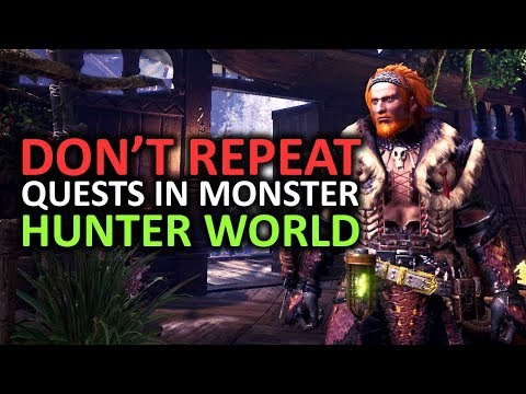 Monster Hunter World - Don't Repeat Quests... DO INVESTIGATIONS!