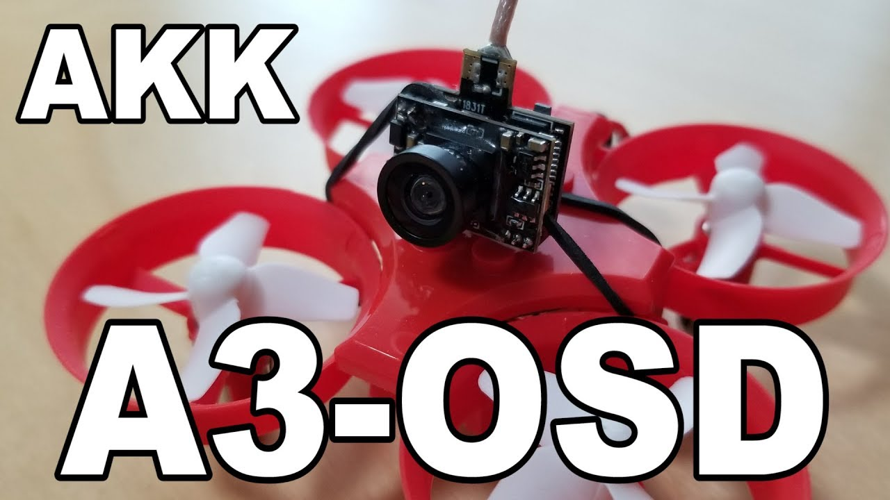 AKK A3-OSD AIO FPV Camera Review
