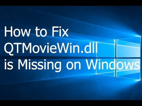 How to Fix QTMovieWin.dll is Missing on Windows - YouTube