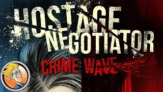 Hostage Negotiator: Crime Wave — game preview at Gen Con 50