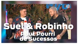 Suel & Robinho - Pout Pourri de Sucessos