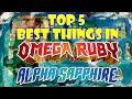 Top 5 Best Things in ORAS