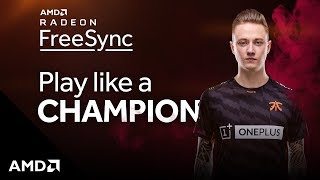 Play Like a Champion with AMD Radeon FreeSync™ Technology