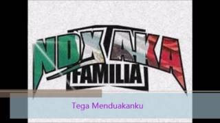 Download Mp3 Ndx A.k.a - Tega Menduakanku