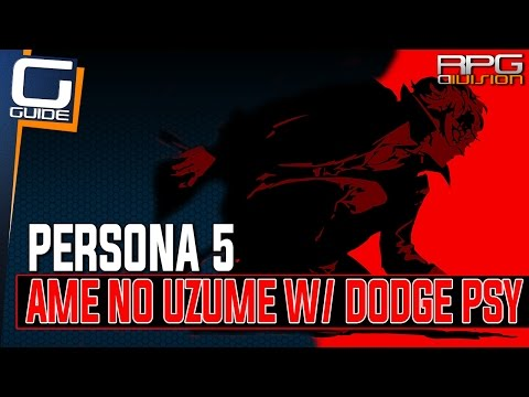 Persona 5 - Ame no Uzume with Dodge Psy Fusion (Twin Wardens Quest)