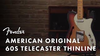 American Original '60s Telecaster Thinline | American Original | Fender