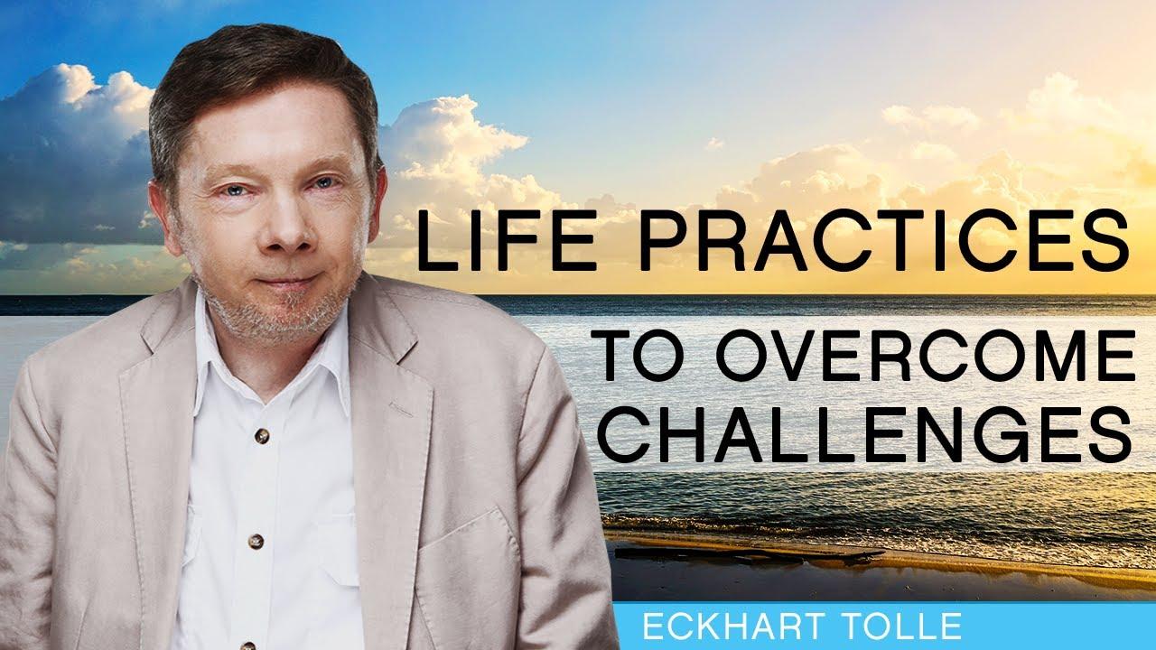 Essential Life Practices