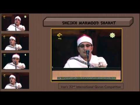 Sheikh Mahmood Shahat- 32nd International Quran Competition Recital