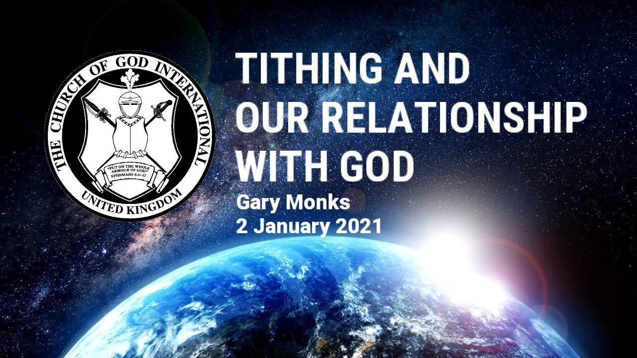 CGI UK - 2 Jan 2021 - Tithing and Our Relationship With God - Gary Monks