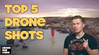 5 Simple But Amazingly Cinematic Drone Shots For All Drone Pilots || TUTORIAL By Drone Film Guide