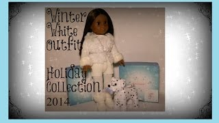 American Girl Doll Winter White Outfit & Dalmation Puppy Holiday 2014
