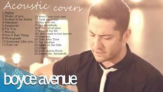 Boyce Avenue Greatest Hits  2018   Boyce Avenue Acoustic Covers