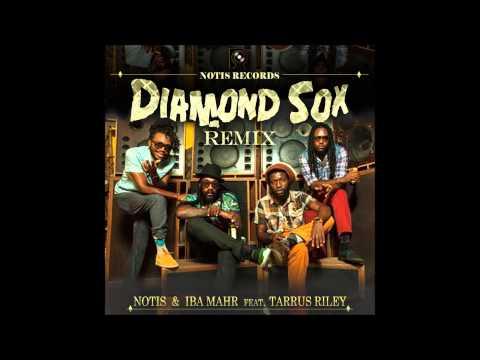 Diamond Sox Remix  Tarrus Riley & Iba Mahr