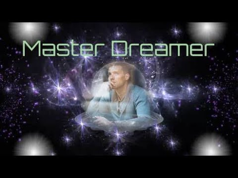 MASTER DREAMER  ⭐ INFINITE POSSIBILITIES ⭐ UNLIMITED POTENTIAL