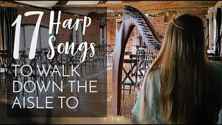 17 Harp Songs to Walk Down the Aisle to