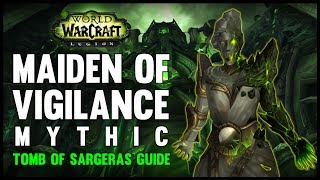 Maiden of Vigilance Mythic Guide - FATBOSS