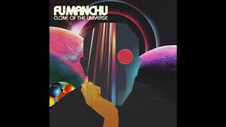 Fu Manchu - I've Been Hexed Official Audio
