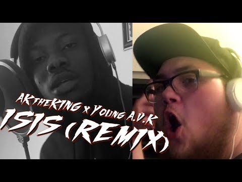 AKtheKING - ISIS REMIX AD ft Young AVK Joyner Lucas & Logic Remix