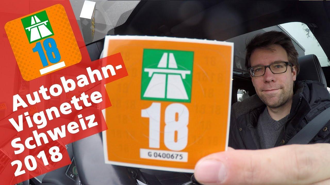 Schweizer Autobahn Vignette 2018 Petrolheadch