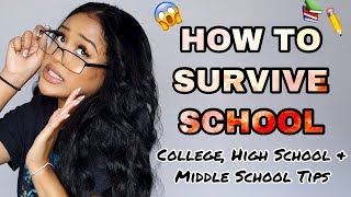 HOW TO SURVIVE SCHOOL: School Survival Guide for Back To School (College,High School&Middle School)
