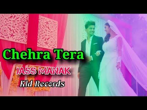 chehra-tera-:-jass-manak-full-video-song-romantic-song- -kld-records- 