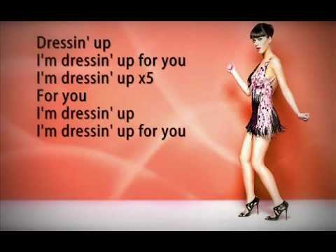Katy Perry - Dressing Up Lyrics
